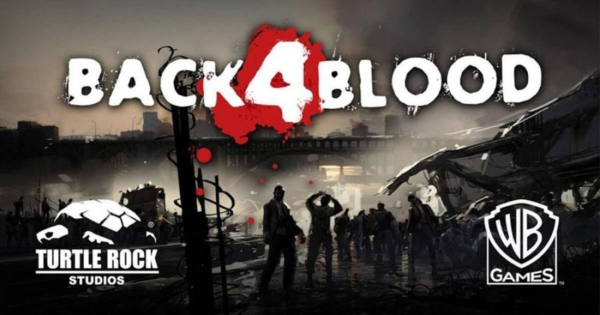 Left4Dead公司新作丧尸游戏!《Back 4 Blood》率先公开慨念图!
