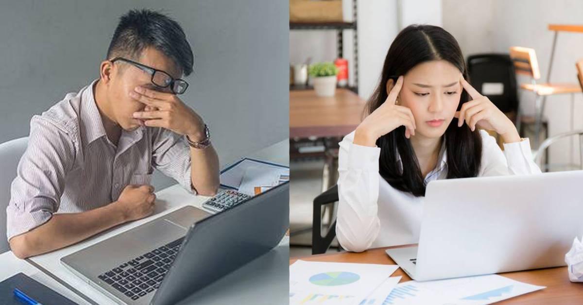现代人在工作中越来越心累的6大原因!许多大马人都中至少一半以上!