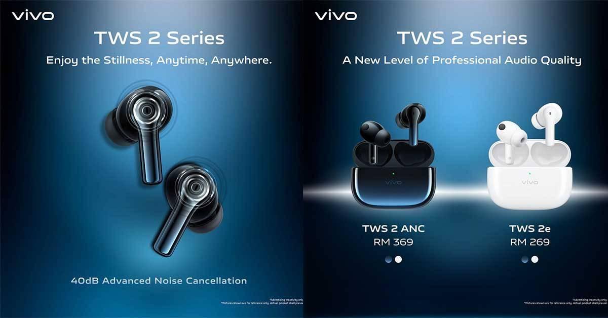 vivo TWS 2系列耳机在大马开卖!支援40dB深度降噪、智能算法降噪功能、续航力高达30小时!