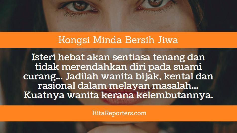 Bila Suami Curang Si Isteri Kena Bijak Kental Malaysian
